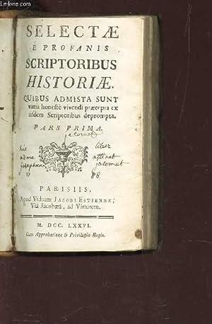 SELECTAE E PROFANIS SCRIPTORIBUS HISTORIAE - 1: INCONNU