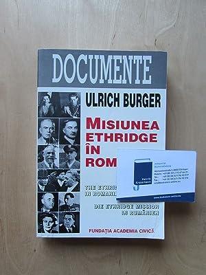 Misiunea Ethridge in Romania - The Ethridge Mission in Romania / Die Ethridge Mission in Rumänien: ...
