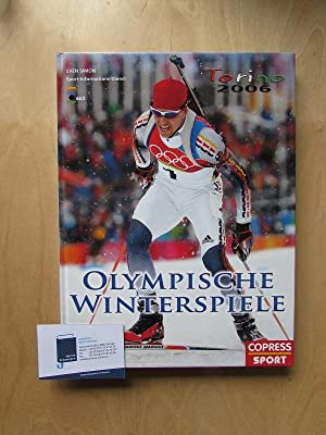 Olympische Winterspiele Torino 2006: Sick, Pierre, Sven Simon Wolfgang Griese u. a.: