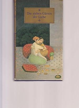 Die sieben Gärten der Liebe. Eine Sammlung: Hrsg. Beer, Roland: