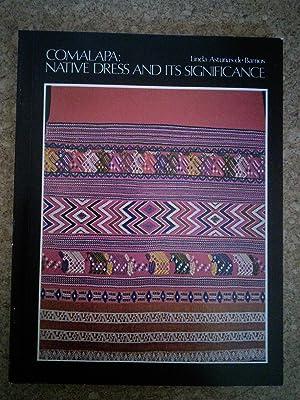 Comalapa: Native Dress and Its Significance: Linda Asturias de