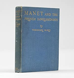 MANET and the French Impressionists. Pisarro, Claude Monet, Sisley, Renoir, Berthe Morisot, Cézan...