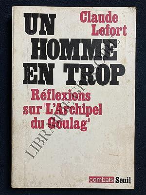 """Image du vendeur pour UN HOMME EN TROP Réflexions sur """"L'Archipel du Goulag"""" mis en vente par Yves Grégoire"""