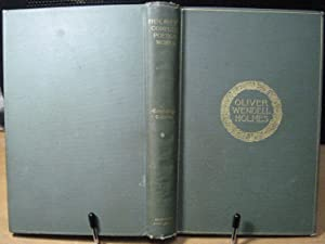 The Complete Works of Oliver Wendell Holmes,: Holmes, Oliver Wendell