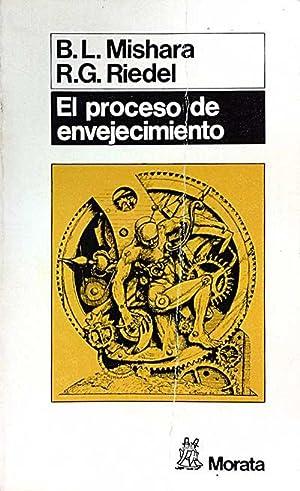 El proceso de envejecimiento: B.L. Mishara; R.G. Riedel