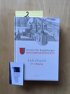 Jahrbuch des Vereins für Augsburger Bistumsgeschichte - 47. Jahrgang: Groll, Thomas und Walter ...