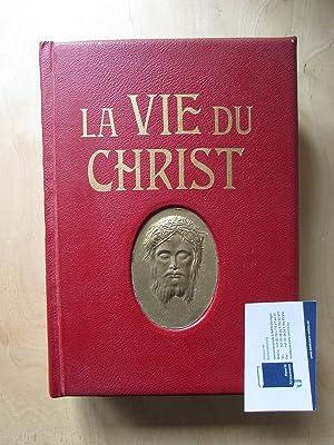 La vie du Christ: Farrar, F. W. und G. Secretan: