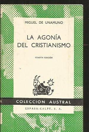 AGONIA DEL CRISTIANISMO - LA: UNAMUNO, MIGUEL DE