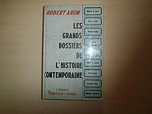 LES GRANDS DOSSIERS DE L'HISTOIRE CONTEMPORAINE: ROBERT ARON