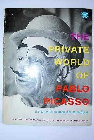 The Private World of Pablo Picasso. The: Douglas Duncan, David