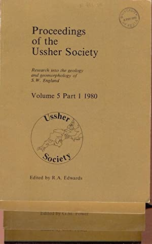 Proceedings of the Ussher Society [ Geology & Geomorphology of Devon & Cornwall ] Volume 5, Parts...