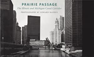 Prairie Passage: The Illinois and Michigan Canal Corridor (Signed)