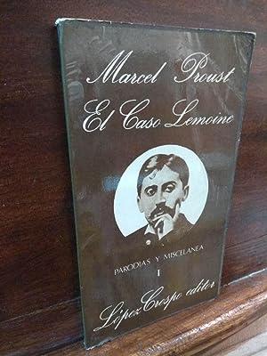 El caso Lemoine. Parodias y miscelanea: Marcel Proust
