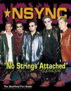 "'N Sync ""No Strings Attached"": The Unofficial Fan Guide ."