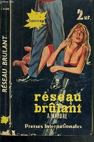 "RESEAU BRULANT (EIGHT JASMIN) / COLLECTION ESPIONNAGE ""CHOC"": MAZURE A."