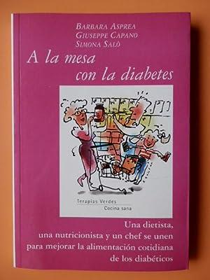 A la mesa con la diabetes. Una dietista, una nutricionista y un chef se unen para mejorar la ...