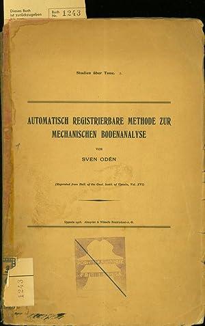 AUTOMATISCH REGISTRIERBARE METHODE ZUR MECHANISCHEN BODENANALYSE.: ODEN, S.: