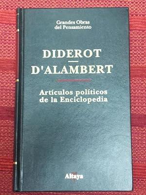 Artículos políticos de la Enciclopedia: Diderot, D'Alambert