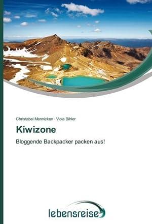 Kiwizone : Bloggende Backpacker packen aus!: Christabel Mennicken