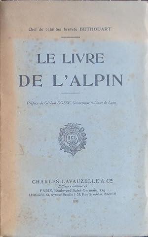 Le livre de l'Alpin: Chef de bataillon