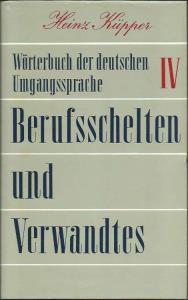 Wörterbuch der deutschen Umgangssprache. 6 Bände komplett: Küpper, Heinz
