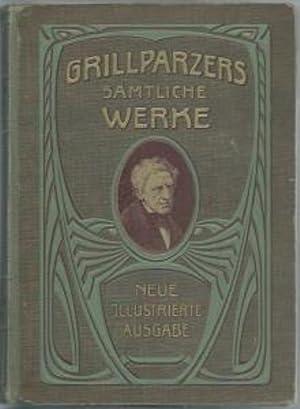 Grillparzers sämtliche Werke - Band 1 + 2: Grillparzer Franz und Rudolf von Gottschall (Hsg.)