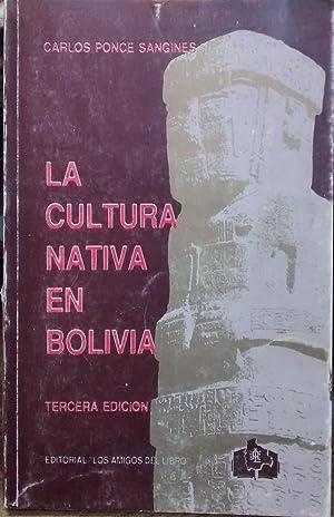 La cultura nativa de Bolivia: Ponce Sangines, Carlos