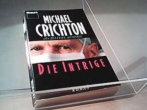 Die Intrige: Michael Crichton /