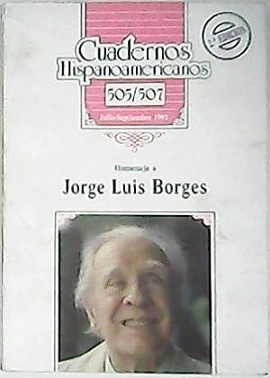 Homenaje a JORGE LUIS BORGES. Cuadernos Hispanoamericanos nº505-507, julio-septiembre 1992. ...