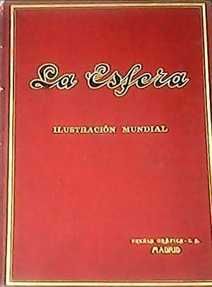 ESFERA, La.- Ilustración Mundial. Director Francisco Verdugo Landi. Año IV. Num. 158 a 209. ...