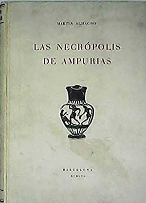 Las necrópolis de Ampurias. 2 tomos. T. I: Introducción y necrópolis griegas, t. II: Necrópolis ...