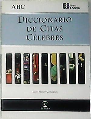 Diccionario de citas célebres.: SEÑOR GONZALEZ, Luis.-