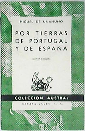 Por tierras de Portugal y de España.: UNAMUNO, Miguel de.-