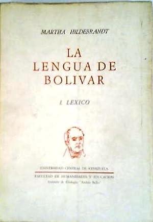 La lengua de Bolívar. El léxico.: HILDEBRANDT, Martha.-