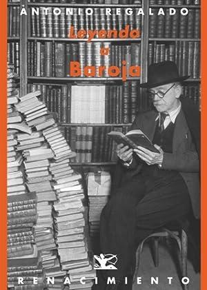 Leyendo a Baroja. (Boston, 1948. A la: REGALADO, Antonio.-