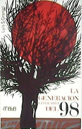 La generación literaria del 98. (La generación: GRANJEL, Luis S.-