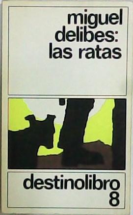 Las ratas. Novela.: DELIBES, Miguel.-