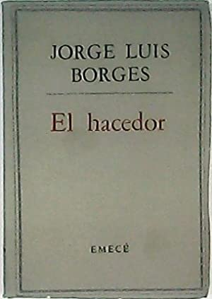 El hacedor. Cuentos.: BORGES, Jorge Luis.-