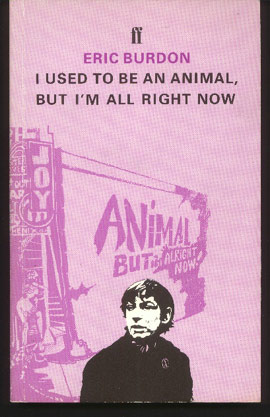 I Used To Be an Animal, But I'm All Right Now