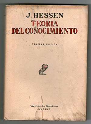 TEORIA DEL CONOCIMIENTO: Hessen, J.