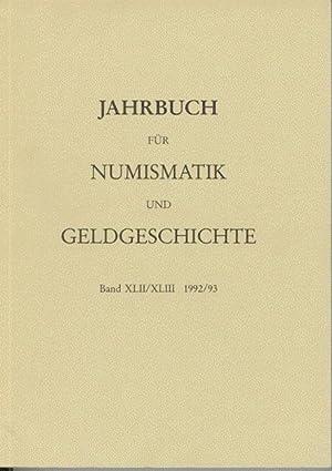 Jahrbuch für Numismatik und Geldgeschichte Band XLII/XLIII 1992/93. Herausgegeben von der ...