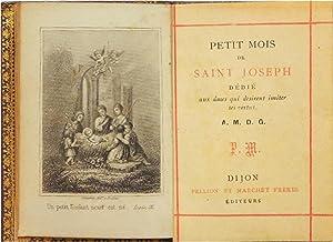 Petit mois de Saint-Joseph dédié aux âmes qui desirent imiter ses vertus A.M.D.G. P.M: unbekannt