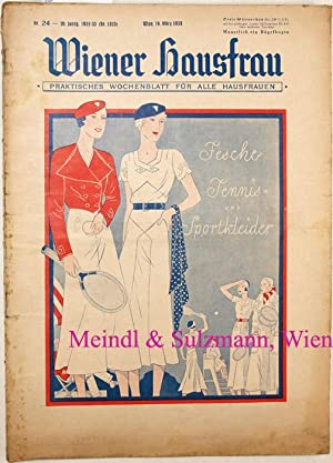 Wiener Hausfrau. Praktisches Wochenblatt für alle Hausfrauen.: Wiener Hausfrau -