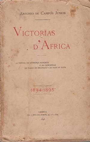 Victorias d'Africa. A defeza de Lourenço Marques: CAMPOS JUNIOR, António