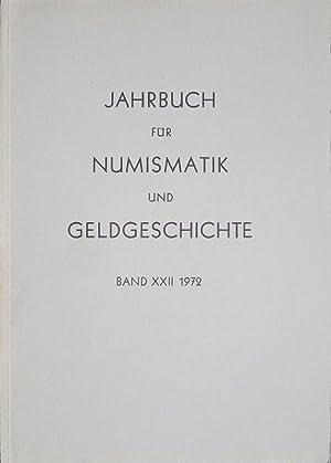 Jahrbuch für Numismatik und Geldgeschichte Band XXII 1972. Dr. Karel Castelin als Ehrenmitglied zum...