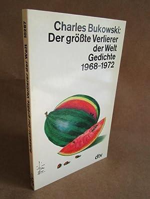 Der größte Verlierer der Welt. Gedichte 1968: Bukowski, Charles.