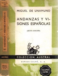 Andanzas y Visiones Espanolas: de Unamuno, Miguel;