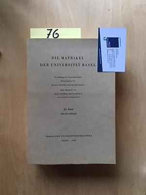 Die Matrikel der Universität Basel - Band 3: 1601/1602 - 1665/1666: Wackernagel, Hans Georg, Marc ...