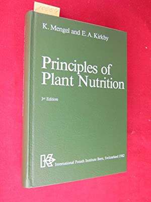 Principles of Plant Nutrition.: Mengel, Dr. Konrad