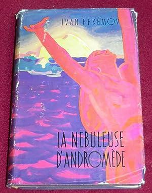 LA NEBULEUSE D'ANDROMEDE - Roman d'anticipation: EFREMOV Ivan